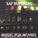 Ray Buttigieg, Composer,Music for Movies [1986]